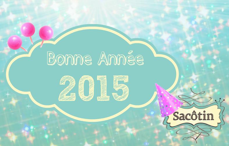 Bonne Année 2015 Sacôtin