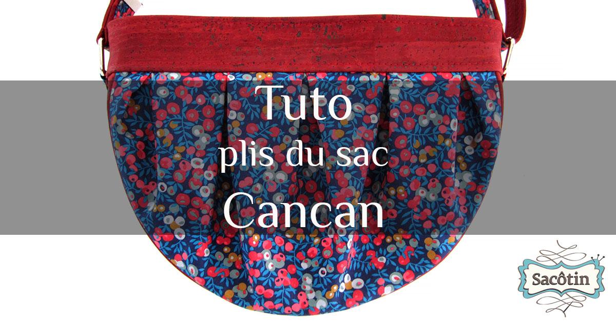 Tuto vidéo plis sac Cancan Sacôtin